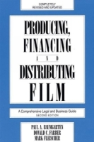 Producing, Financing, and Distributing Film : A Comprehensive Legal and Business Guide артикул 4122c.