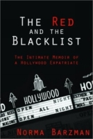 The Red and the Blacklist: A Memoir of a Hollywood Insider артикул 4126c.