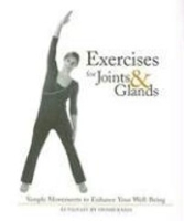Exercises for Joints and Glands: Gentle Movements to Enhance Your Wellbeing артикул 4247c.